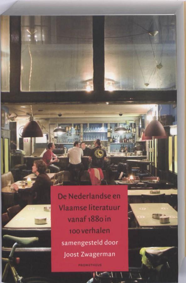 Nederlandse en Vlaamse literatuur vanaf 1880 in 100 verhalen
