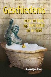 Geschiedenis voor in bed, op het toilet of in bad