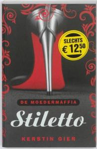 De moedermaffia  Stiletto