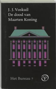 Het Bureau 7 De dood van Maarten Koning
