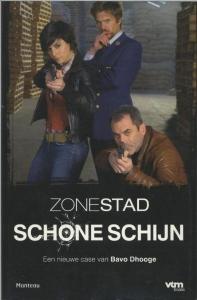 Zone Stad - Schone Schijn
