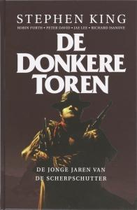 De Donkere Toren 1 De Jonge Jaren van de Scherpschutter (graphic novel)