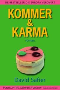 Kommer & Karma