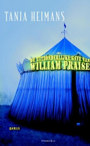 De uitzonderlijke gave van William Praise