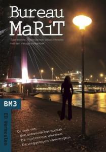 BM3: 'Bureau MaRiT' - De zaak van een onbeduidende maniak, De mysterieuze inbraken en De weggelopen tweelingzus - Feestelijke aanbieding: Set van 3 delen voor een speciale prijs!