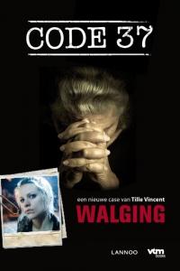 Code 37 - Walging