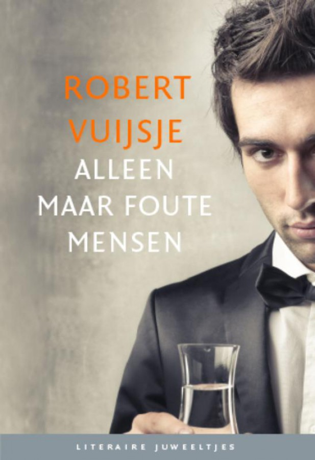 Literaire Juweeltjes Alleen maar foute mensen (set 10ex)