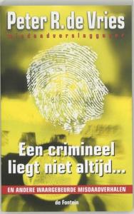 Een crimineel liegt niet altijd