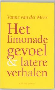 Het limonadegevoel en latere verhalen