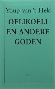 Oelikoelie en andere goden