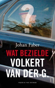 Wat bezielde Volkert van der G.