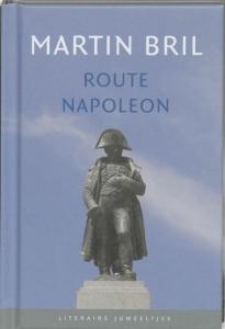Literaire Juweeltjes Route Napoleon