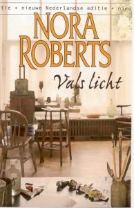 Vals licht - Een Nora Roberts-roman