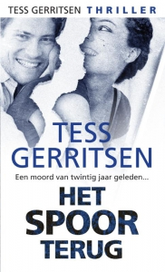 Het spoor terug - Een Tess Gerritsen-thriller - Een Tavistock-verhaal