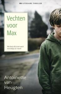 Vechten voor Max - Een uitgave van Harlequin IBS Thriller - Literaire thriller