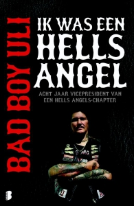 Bad Boy Uli - Ik was een Hells Angel