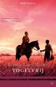 Vogelvrij - Een uitgave van Harlequin HQN Roman - historische roman - Een Stone Creek-verhaal