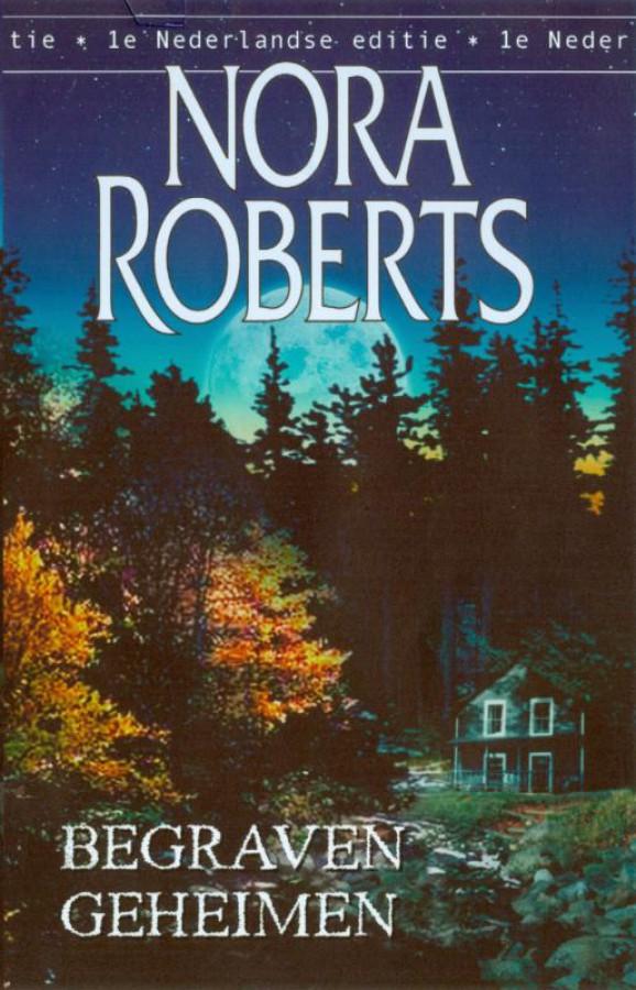Begraven geheimen - Een Nora Roberts-roman