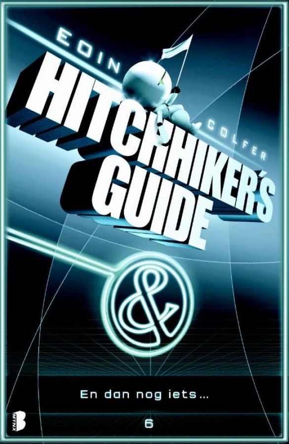 Hitchiker's Guide 6 - En dan nog iets