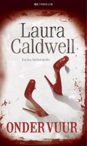 Onder vuur - Een uitgave van Harlequin IBS Thriller - Een Izzy McNeil-thriller