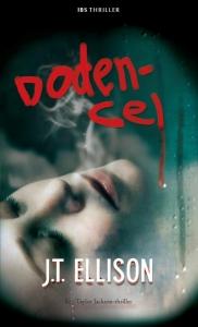 Dodencel - Een uitgave van Harlequin IBS Thriller - Een Taylor Jackson-thriller