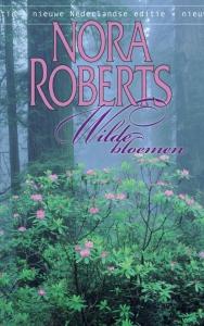 Wilde bloemen - Een Nora Roberts-roman