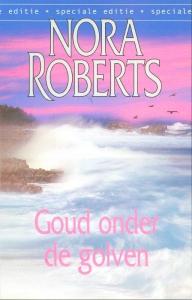 Goud onder de golven - Een Nora Roberts-roman
