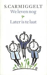 We leven nog & later is te laat