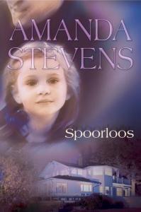 Spoorloos: Na 10 jaar stilte / Kind vermist / De verdwenen dochter, 3-in-1 - Een Harlequin Verzamelbundel van Amanda Stevens - romantische thriller