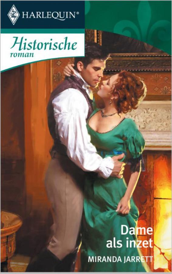 Dame als inzet - Een uitgave van de romantische reeks Harlequin Historische Roman