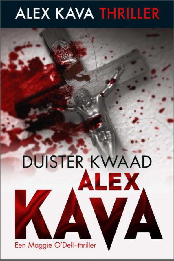Duister kwaad - Een Alex Kava- thriller - Een Maggie O'Dell-thriller