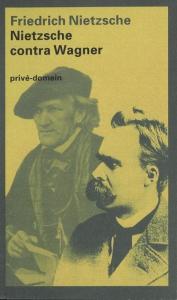 Nietzsche contra Wagner