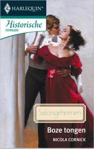 Boze tongen - Een uitgave van de romantische reeks Harlequin Historische Roman - Deel 2 van Salongeheimen