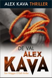 De val - Een Alex Kava- thriller - Een Maggie O'Dell-thriller