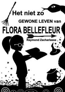 Het niet zo gewone leven van Flora Bellefleur