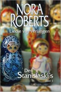 Liedje van verlangen - Een Nora Roberts-roman - Deel 1 van De Stanislaski's