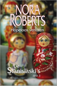 Hopeloos verloren - Een Nora Roberts-roman - Deel 3 van De Stanislaski's