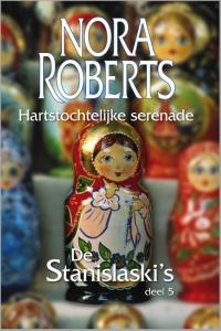Hartstochtelijke serenade - Een Nora Roberts-roman - Deel 5 van De Stanislaski's