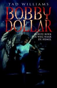 Bobby Dollar  1 De Weg naar de Hemel