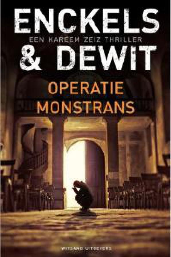 Een Kareem Zeiz thriller 2: Operatie Monstrans