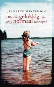 Waarom gelukkig zijn als je ook normaal kunt zijn