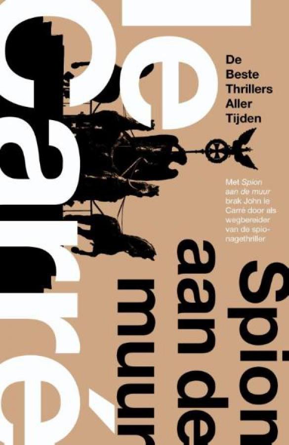 Spion aan de muur (The Spy Who Came In From The Cold)Beste thrillers aller tijden