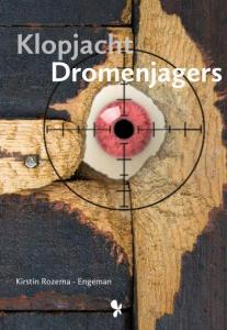 Klopjacht - Dromenjagers 3