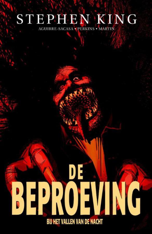 De Beproeving 6 - Bij het vallen van de nacht (graphic novel)