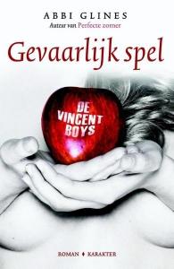 De Vincent Boys: Gevaarlijk spel