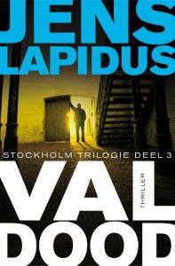 Val dood - Stockholm-trilogie 3