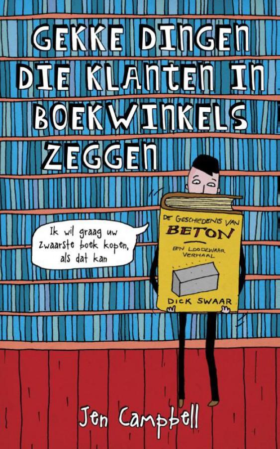 Gekke dingen die klanten in boekhandels zeggen