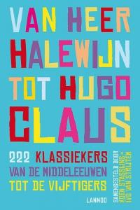 Van Heer Halewijn tot Hugo Claus