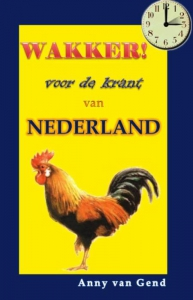 Wakker, voor de krant van Nederland
