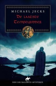 De laatste tempelridder; een Sir Baldwin mysterie
